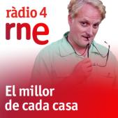 Radio 4, El millor de cada casa, conduït per Miquel Murga
