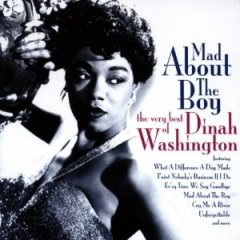MAD ABOUT THE BOY - DINAH WASHINGTON
