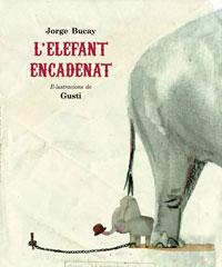 L'elefant encadenat de Jorge Bucay