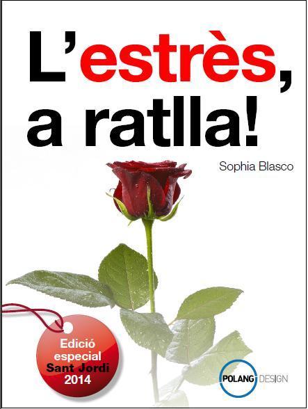 L'estrès a ratlla, edició Sant Jordi 2014